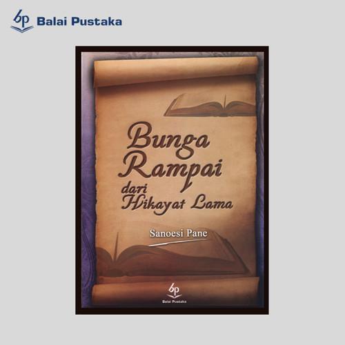 Foto Produk Bunga Rampai dari Hikayat Lama (SanoesiPane) - Balai Pustaka dari Balai Pustaka