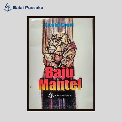 Foto Produk Baju Mantel (Nicolaj Gogol) - Balai Pustaka dari Balai Pustaka