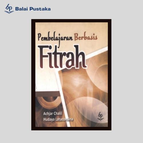 Foto Produk Pembelajaran Berbasis Fitrah - Balai Pustaka dari Balai Pustaka