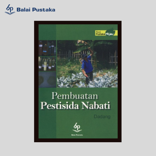 Foto Produk Pembuatan Pestisida Nabati (Dadang) - Balai Pustaka dari Balai Pustaka