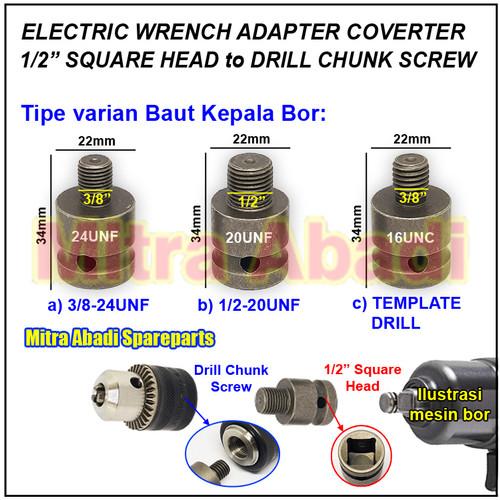 "Foto Produk Wrench Adapter Converter 1/2"" SQUARE HEAD to DRILL CHUNK SCREW - 3/8 24UNF dari Mitra Abadi Spareparts"