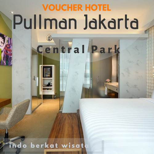 Foto Produk Voucher Hotel PULLMAN CENTRAL PARK JAKARTA dari INDO BERKAT WISATA