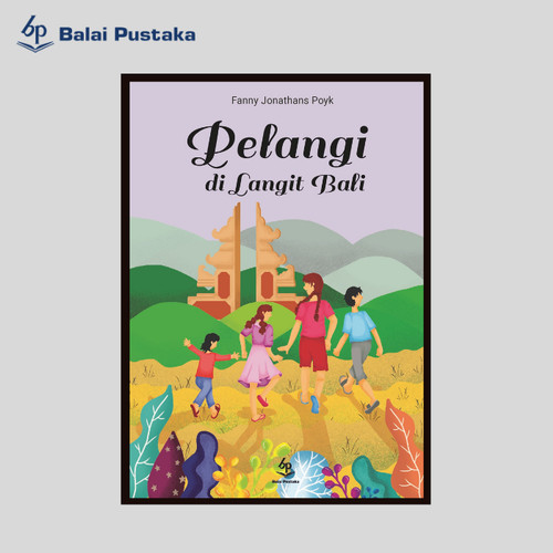 Foto Produk pelangi di Langit Bali - Fanny J Poyk - Balai Pustaka dari Balai Pustaka