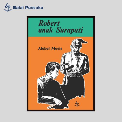 Foto Produk Robert Anak SUrapati HC - Abdoel Moeis dari Balai Pustaka