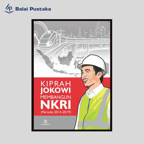 Foto Produk kiprah Jokowi Membangun NKRI -Wahyu Utomo - Balai Pustaka dari Balai Pustaka
