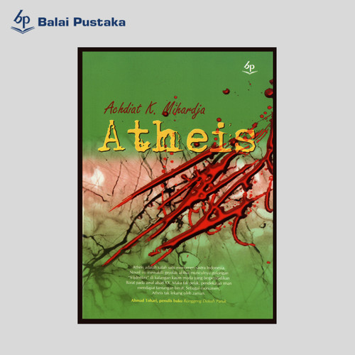 Foto Produk Atheis karya Achidat K. Mihardja, Balai Pustaka dari Balai Pustaka