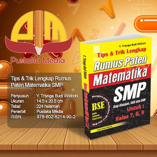Foto Produk Tips & Trik Lengkap Rumus Paten Matematika SMP dari Pustaka Media Surabaya