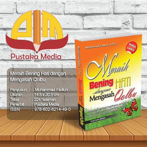 Foto Produk Meraih Bening Hati dengan Mengasah Qolbu dari Pustaka Media Surabaya