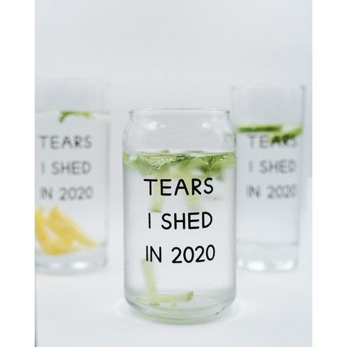 Foto Produk Tears I Shed in 2020 - Drinking Glass - Gelas Minum (Open Edition) - C dari Pantainanas