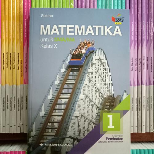 Foto Produk BUKU MATEMATIKA SMA/MA KELAS 10 kelompok peminatan revisi K13N dari Pelangi books