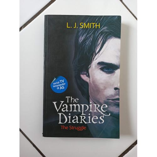 Foto Produk Novel The Vampire Diaries The Struggle L.J. Smith dari Toko Buku Bekas Aksiku