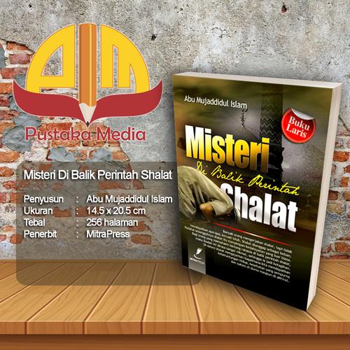 Foto Produk Misteri Dibalik Perintah Shalat dari Pustaka Media Surabaya