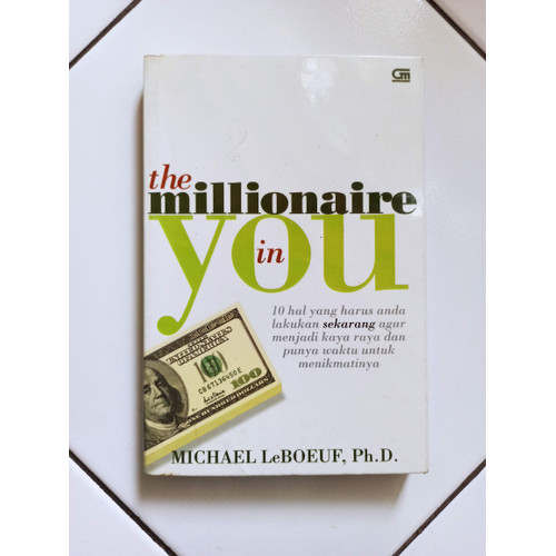 Foto Produk The Millionaire in You Buku Bisnis Bacaan Bekas Ditulis MichaelLeBoeuf dari Toko Buku Bekas Aksiku