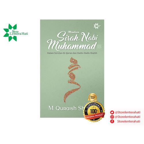 Foto Produk Membaca Sirah Nabi Muhammad Saw dari STORE LENTERA HATI