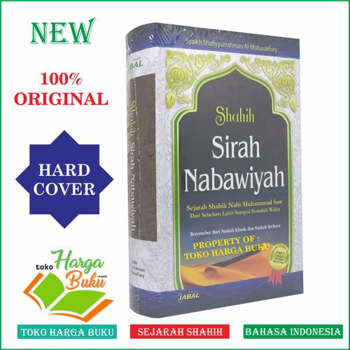 Foto Produk Shahih Sirah Nabawiyah - Sejarah Nabi Muhammad Siroh Nabawiyah JABAL dari Toko Harga Buku