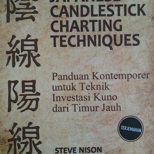 Foto Produk Buku Japanese Candlestick Charting Techniques - Steve Nison - Terjemah dari Buku ID