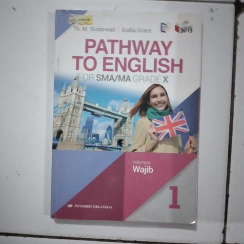 Foto Produk PATHWAY TO ENGLISH KELAS X SMA dari makgem_bookstore