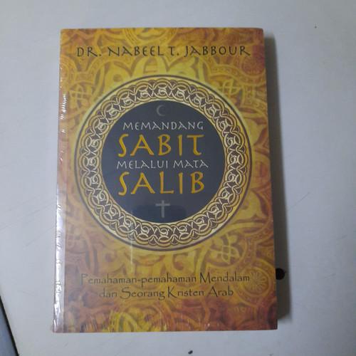 Foto Produk DR.Nabeelt. Jabbour - Memandang Salib Melalui Mata Salib dari CV Pionir Jaya