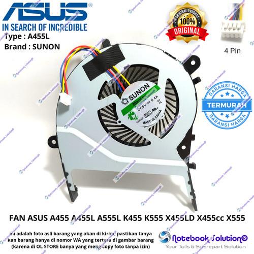Foto Produk KIPAS FAN ASUS A455 A455L A555L K455 K555 X455LD X455cc X555 ORIGINAL dari Notebook Solution 2