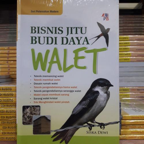 Foto Produk Buku Bisnis Jitu Budidaya Walet dari Belik Ilmu2