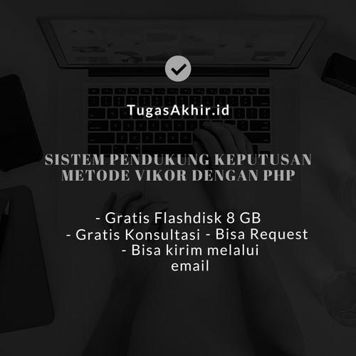 Foto Produk Request Source Code SPK Metode VIKOR PHP dari Tugasakhir.id