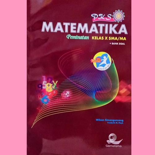 Foto Produk Buku Matematika PKS kelas 10 Peminatan SMU/MA dari ROSSY1945