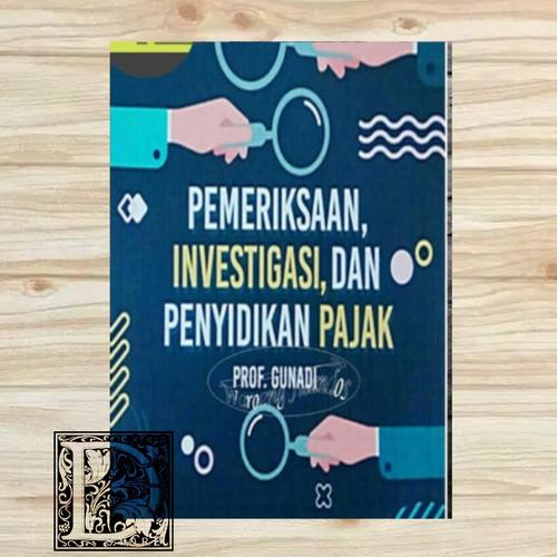 Foto Produk buku pemeriksaan,investigasi dan penyidikan pajak prof.Gunadi dari Din'zstore
