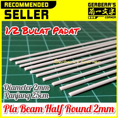Foto Produk Plastic Beam Half Round 2mm Pla Beam Plastic Plate Custom Model Kit dari Gerbera's Corner
