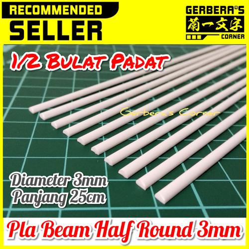 Foto Produk Plastic Beam Half Round 3mm Pla Beam Plastic Plate Custom Model Kit dari Gerbera's Corner