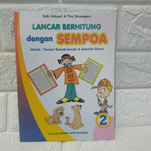 Foto Produk Buku Lancar Berhitung Dengan Sempoa - Jilid 2 dari Toko Buku dan Stationery