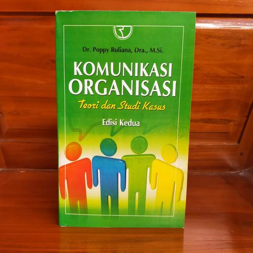 Foto Produk Komunikasi Organisasi Teori dan Studi Kasus Edisi Kedua -Poppy Ruliana dari ROSI BOOKSTORE