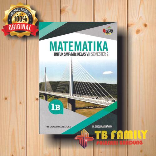 Foto Produk Buku Matematika Jilid 1B SMP Kelas 7 Cholik penerbit ERLANGGA dari family_online