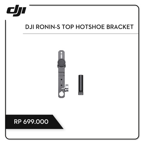 Foto Produk DJI Ronin-S Top Hotshoe Bracket dari DJI Authorized Store JKT