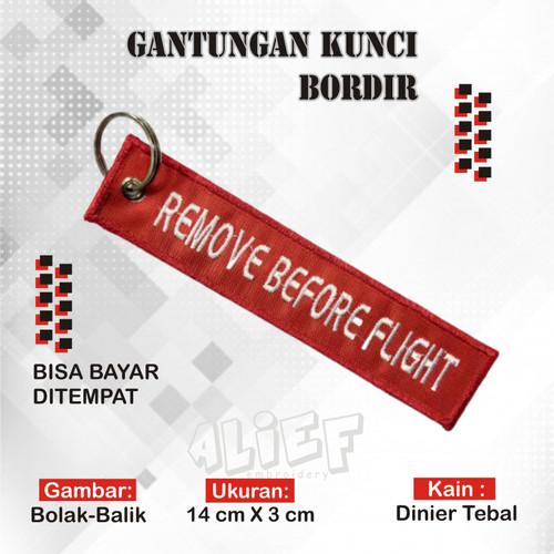 Foto Produk Gantungan Kunci Motor Bordir Keychain REMOVE BEFORE FLIGHT Merah dari aliefembroidery