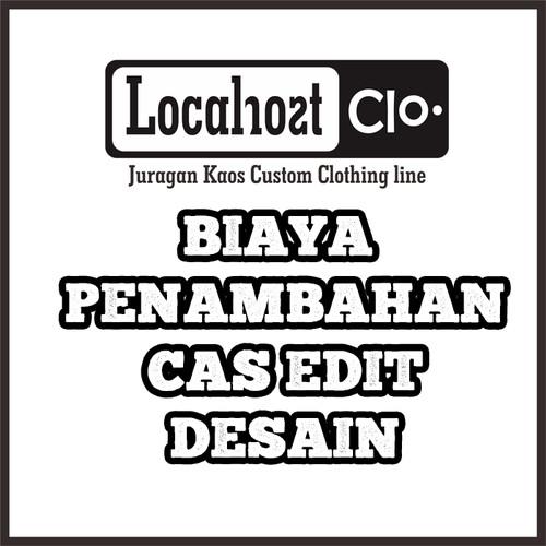 Foto Produk PENAMBAHAN CAS EDIT DESAIN dari Localhost clo