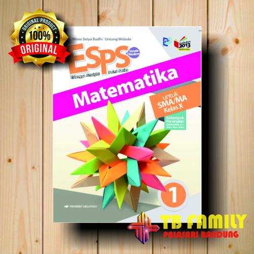 Foto Produk Buku ESPS MATEMATIKA SMA KLS 10 PEMINATAN Penerbit ERLANGGA dari family_online