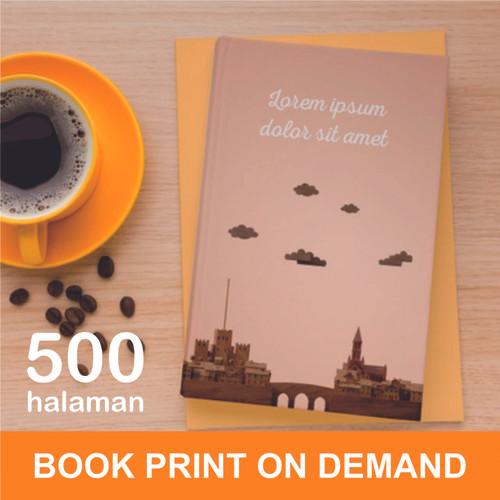 Foto Produk Print Buku - Print Book on Demand - A5 - max 500 halaman - HVS 70, DOFF dari A1 Digital Print Offset