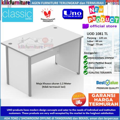Foto Produk UOD 1081 TL UNO Meja Tulis Meja Kantor Meja Kerja Tanpa Laci dari klikfurniture