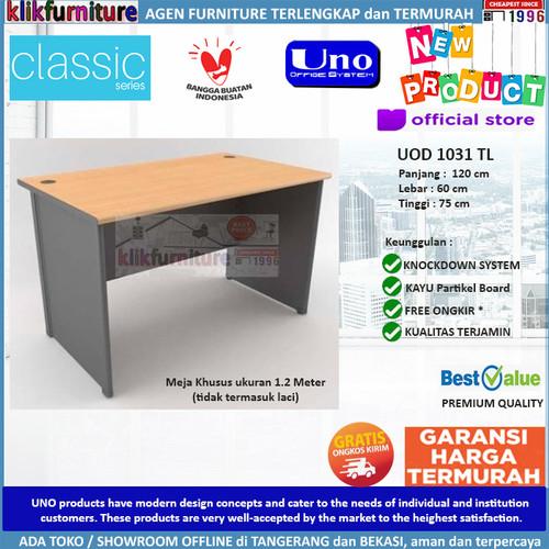 Foto Produk UOD 1031 TL UNO Meja Tulis Meja Kantor Meja Kerja Tanpa Laci dari klikfurniture
