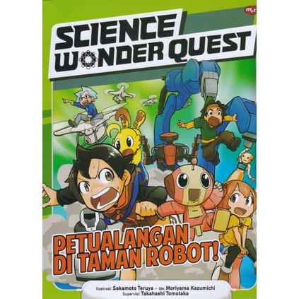 Foto Produk SCIENCE WONDER QUEST :PETUALANGAN DI TAMAN ROBOT-MNCK -UR dari Toko Buku Uranus