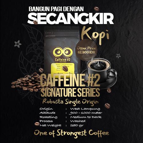 Foto Produk Caffeine #2 Signature Series - One of Strongest Coffee (250 gr) dari kopisme