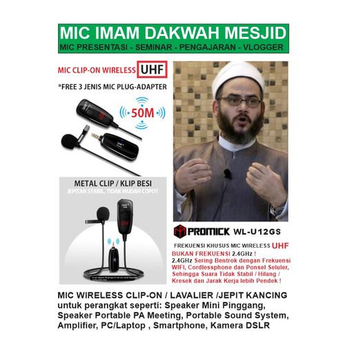 Foto Produk MIC MIKROPON MICROPHONE WIRELESS CLIP-ON JEPIT UHF - PROMICK WL-U12GS dari EtalaseBelanja