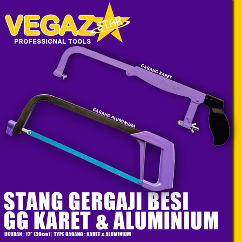 """Foto Produk VEGAZ - Stang Gergaji Besi Gagang Aluminium & Karet Hacksaw Frame 12"""" dari Vegaz-Tools"""