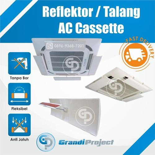 Foto Produk AC Reflector / Akrilik AC / Talang AC / Penahan Angin AC / Cassette dari Grandi Project