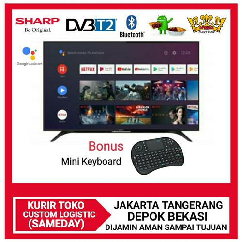 Foto Produk SHARP Android TV Bluetooth Azan Reminder 42inch-2T-C42BG1i Bonus Mikey - MINI KEYBOARD, YES BUBBLE WRAP dari DPRINCE