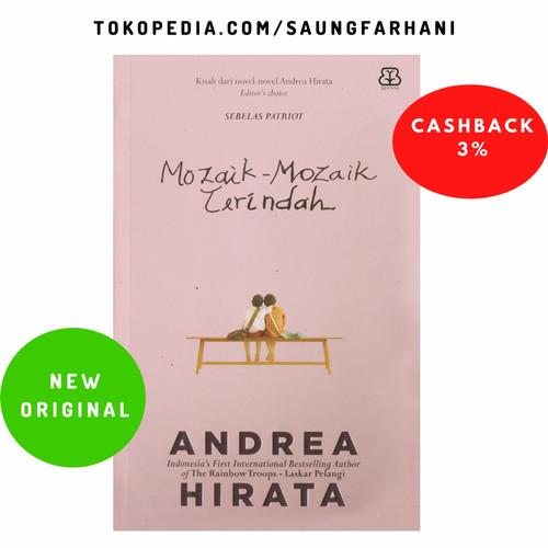Foto Produk Novel Mozaik-Mozaik Terindah Andrea Hirata ORIGINAL dari Saung Farhani