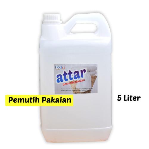 Foto Produk Khusus GoSend/GRAB - Pemutih Pakaian ATTAR / Bleach Laundry 5 Liter dari Tasneem