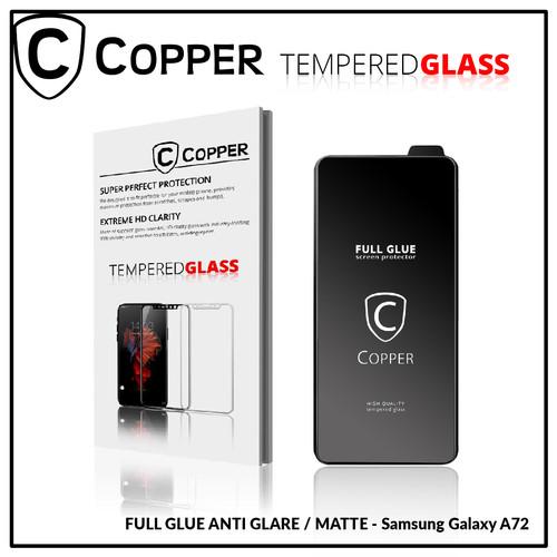Foto Produk Samsung A72 - COPPER Tempered Glass Full Glue ANTI GLARE - MATTE dari Copper Indonesia