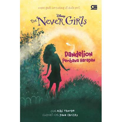Foto Produk Sale Novel Anak Disney The Never Girls Baru dan Segel - Dandelion dari Istana Buku88