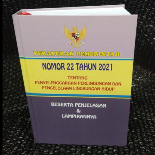 Foto Produk PP No. 22 Tahun 2021 Ttg Penyelenggaraan Perlindungan dan Pengelolaan dari Printing Bekasi Group